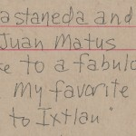 Carlos Castaneda and Don Juan Matus Artist Notes